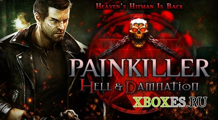 Новая дата релиза Painkiller: Hell & Damnation
