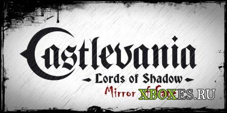 Вышла демоверсия Castlevania: Lords of Shadow - Mirror of Fate
