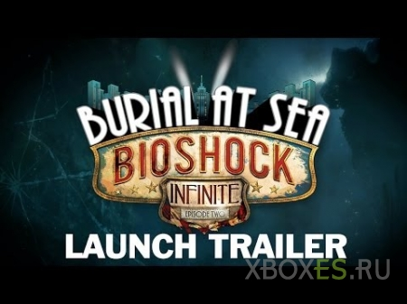 Вышел BioShock Infinite: Burial at Sea - Episode Two