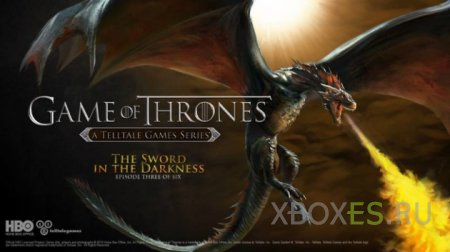 Вышел Game of Thrones от Telltale — The Sword in the Darkness