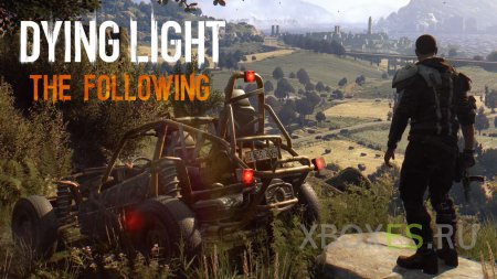 Dying Light: The Following ������� � ������ ������ �������