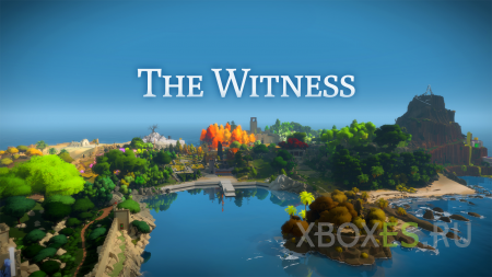 The Witness ���-���� ������ �� Xbox One